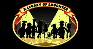 A Legacy of Laughter