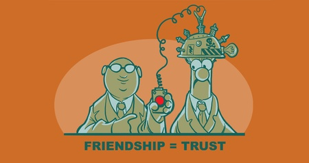 Friendship = Trust