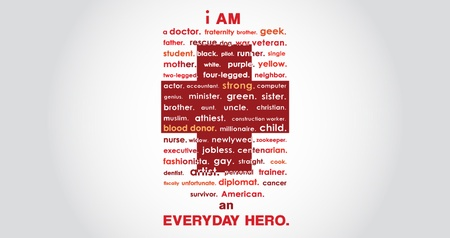 Everyday Heroes.  Plain and simple.